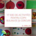 17 activități pentru copii: BULINUȚE și CERCURI