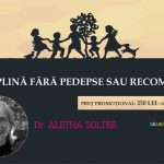 "Aletha Solter vine la…Cluj! Profita de REDUCEREA DE 80 LEI si hai la Conferinta ""Disciplina fara pedepse si recompense""!"